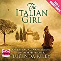 The Italian Girl (       UNABRIDGED) by Lucinda Riley Narrated by Eva Alexander