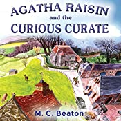 Agatha Raisin and the Curious Curate (Unabridged) | M.C. Beaton
