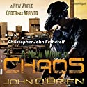 A New World: Chaos (Book 1) (       UNABRIDGED) by John O'Brien Narrated by Christopher John Fetherolf