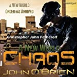 A New World: Chaos (Book 1) | John O'Brien