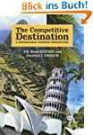 The Competitive Destination: A Sustai...