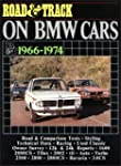 """Road & Track"" on BMW Cars, 1966-1974..."