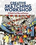 Creative Sketching Workshop: 21 Sketc...