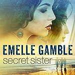 Secret Sister | Emelle Gamble
