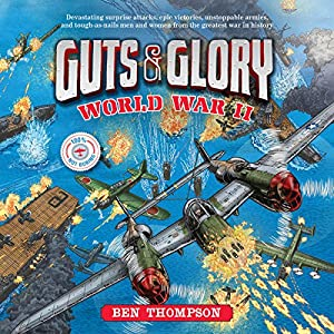 Guts & Glory: World War II Audiobook