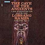 The Cave of the Ancients | T. Lobsang Rampa