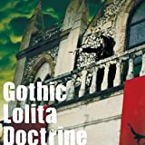 Gothic Lolita Doctrine