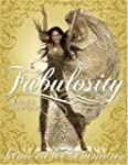 Fabulosity: What It Is & How to Get It