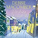 Dashing Through the Snow Audiobook by Debbie Macomber Narrated by Allyson Ryan