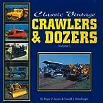 Classic Vintage Crawlers & Dozers: Vo...