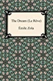 img - for The Dream (Le Reve) [with Biographical Introduction] book / textbook / text book