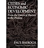 img - for [(Cities and Economic Development: From the Dawn of History to the Present )] [Author: Paul Bairoch] [Jun-1991] book / textbook / text book