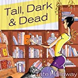 Tall, Dark, and Dead