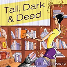 Tall, Dark, and Dead (       UNABRIDGED) by Tate Hallaway Narrated by Amanda Ronconi