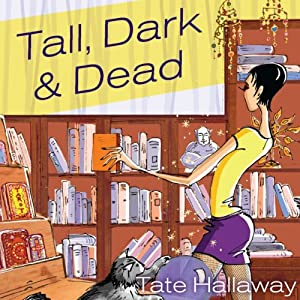 Tall, Dark, and Dead Audiobook