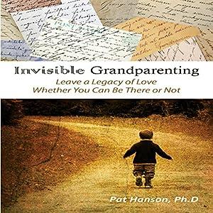 Invisible Grandparenting Audiobook