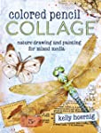 Colored Pencil Collage: Nature Drawin...