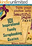101 Inspirational Family Scrapbook Qu...