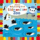 Baby's Very First Slide and See Zoo (Baby's…