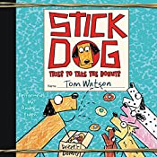 Stick Dog Tries to Take the Donuts | Tom Watson