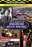 Great Moments in American Auto Racing (Matt Christopher Sports) (0316102970) by Christopher, Matt