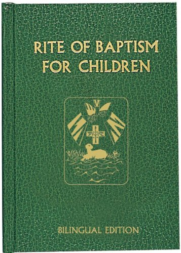 Rite of Baptism for Children (Bilingual Edition)
