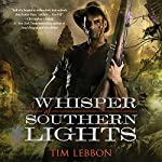 A Whisper of Southern Lights | Tim Lebbon