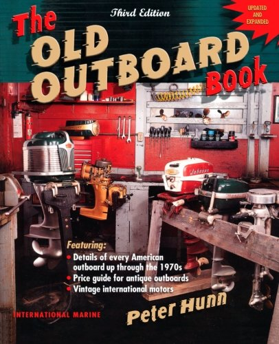 The Old Outboard Book (Antique Outboard Motors compare prices)