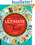 The Ultimate Guide to Tarot: A Beginn...