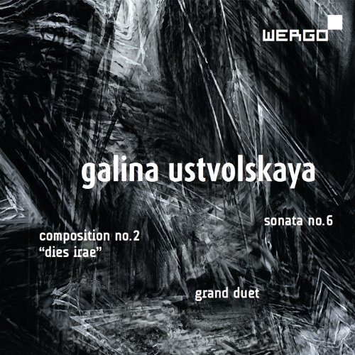 Galina Ustvolskaya: Composition No.2, Sonata No.6, Grand Duet