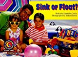 Sink or Float? (Learn to Read Science Series) (1574713094) by Graves, Kimberlee