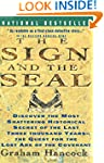 Sign and the Seal: The Quest for the...