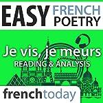 Je vis, je meurs (Easy French Poetry): Reading & Analysis | Louise Labbé