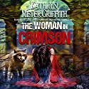 The Woman in Crimson (       UNABRIDGED) by Kathryn Meyer Griffith Narrated by Bryan L. Anderson