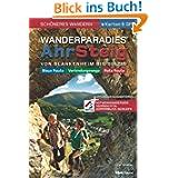 Wanderparadies AhrSteig - Schöneres Wandern Pocket. Mehr als 233 Kilometer Wanderspaß im Rotweinparadies. GPS-Daten...
