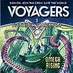 Voyagers: Omega Rising, Book 3   Patrick Carman