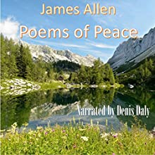 Poems of Peace (       UNABRIDGED) by James Allen Narrated by Denis Daly
