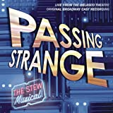 Passing Strange: Original Broadway Cast Recording