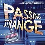 Passing Strange ~ Original Broadway Cast