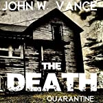 The Death: A Post Apocalyptic Novel | John W. Vance