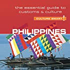 Philippines - Culture Smart!: The Essential Guide to Customs and Culture Hörbuch von Graham Colin-Jones Gesprochen von: Peter Noble