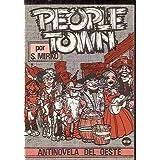 PEOPLETOWN. ANTINOVELA DEL OESTE