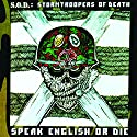 S.o.d. - Speak English Or....<br>$460.00