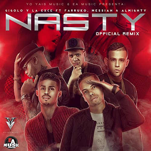 Nasty (Official Remix) [feat. Farruko, Messiah & Almighty] [Explicit]
