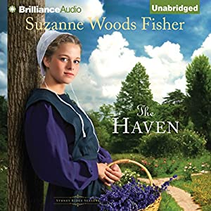 The Haven: Stoney Ridge Seasons Series, Book 2 | [Suzanne Woods Fisher]