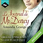 Le Journal de Mr Darcy | Livre audio Auteur(s) : Amanda Grange Narrateur(s) : Richard Andrieux