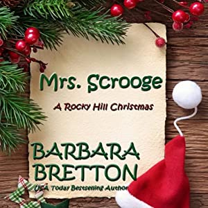 Mrs. Scrooge: A Rocky Hill Christmas | [Barbara Bretton]