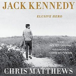 Jack Kennedy: Elusive Hero Hörbuch