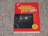 img - for Kosmos Himmelsjahr 2007. Sonne, Mond und Sterne im Jahreslauf book / textbook / text book
