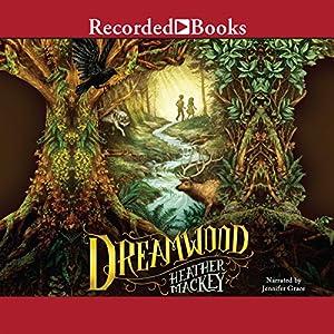 Dreamwood | [Heather Mackey]